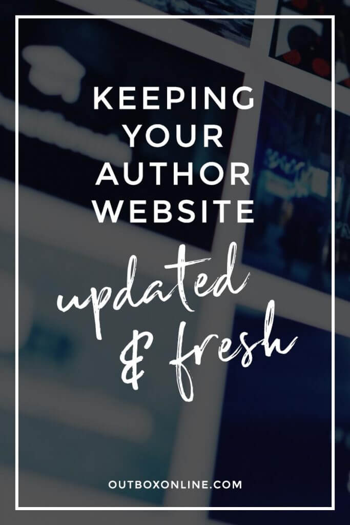 Keeping Your Author Website Updated and Fresh